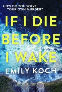 Review of of If I Die Before I Wake