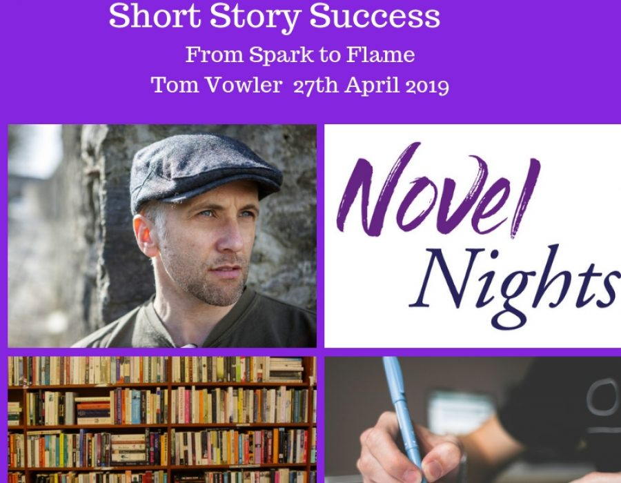 MASTERCLASS 27th April on the Short Story with Tom Vowler