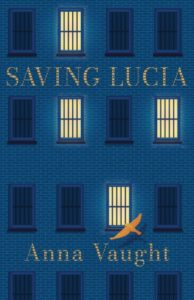 Book Cover of Saving Lucia by Anna Vaught